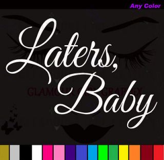 Laters Baby 50 Shades of Grey Car Wall Window Laptop Sticker Decal Any