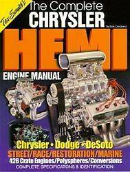 The Complete Chrysler Hemi Engine Manual DODGE PLYMOUTH TEX SMITH 392