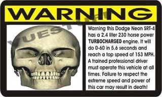 DODGE NEON SRT4 TURBO SPEED WARNING DECAL 04 05 06 NEW