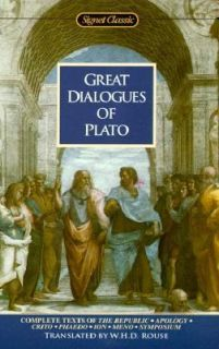 Great Dialogues of Plato Complete Texts of the Republic, Apology