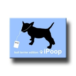 Bull Terrier IPOOP Fridge Magnet New Dog Funny