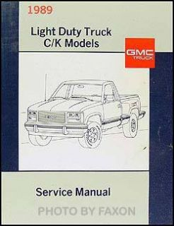 1989 GMC Sierra Pickup Truck Shop Manual CK 1500 3500