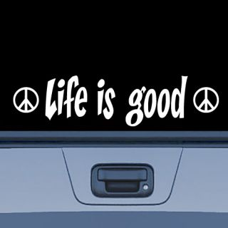 Life Is Good Vinyl Decal Sticker 2 Bonus Peace Sign