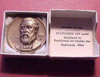 Jason Lee Oregon Missionary Medallic Art Co Statehood Bronze