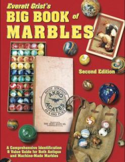 Big Book of Marbles A Comprehensive Identification and Value Guide for