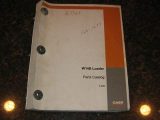 CASE W14B WHEEL LOADER PARTS MANUAL CATALOG BOOK