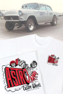 Astro Custom Wheels T Shirt Vintage Dragster Gasser Rat Hot Rod Drag